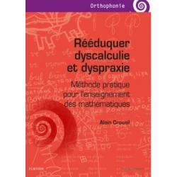 Rééduquer dyscalculie et dyspraxie