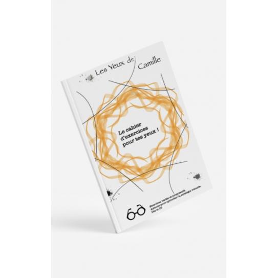 Le cahier d'exercices pour tes yeux